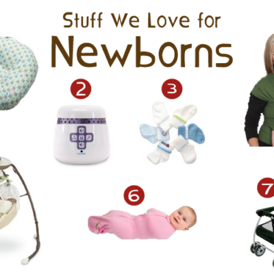 Stuff We Love for Newborns