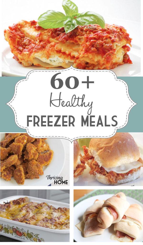 60+ healthy freezer meals