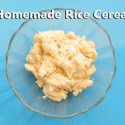 Homemade Rice Cereal for Babies