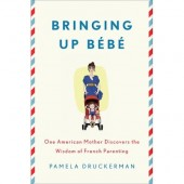 Bringing Up Bebe: A Book Review