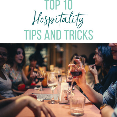 Hospitality Tips and Tricks for Hosting Groups of People