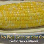Kitchen Trick: 3-Minute No Boil Corn on the Cob Method
