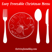 "A ""Taking It Easy"" Christmas Menu: Cook Ahead and Freeze"