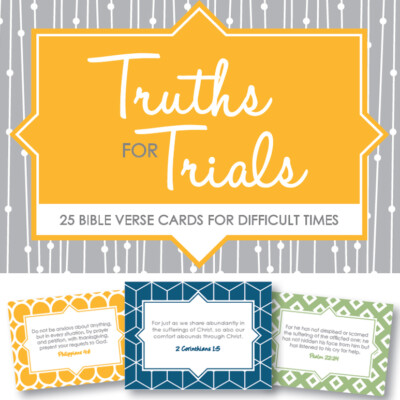 Truth for Trials: NEW Printable Verse Cards