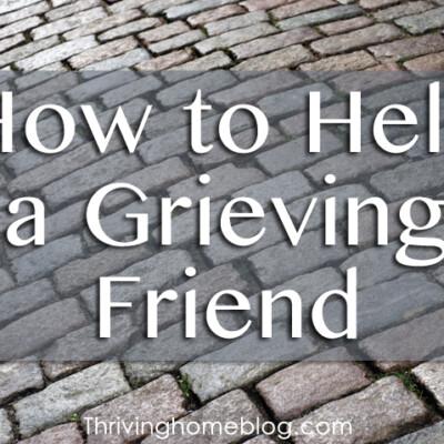 Practical Ways to Help a Friend Through Grief