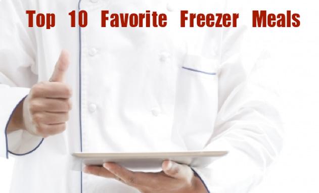 Favorite Freezer meals