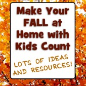 Make Your FALL at Home with Kids Count (LOTS of Ideas & Resources!)