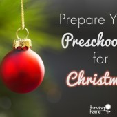 Prepare Your Preschooler for Christmas (Part 1): The Story of Mary and Joseph