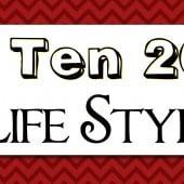 2013 Top Ten Posts: Life Style