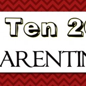 2013 Top Ten Posts: Parenting
