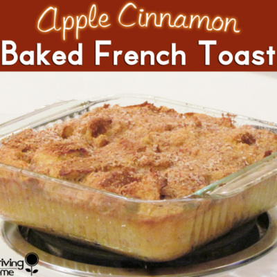 Apple Cinnamon Baked French Toast {Freezer Meal ...