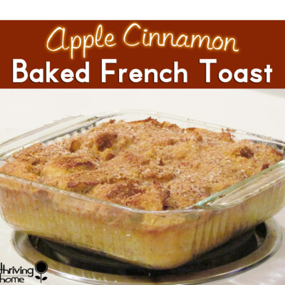 Apple Cinnamon Baked French Toast Recipe {Freezer Meal}