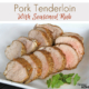 Pork Tenderloin with Seasoned Rub