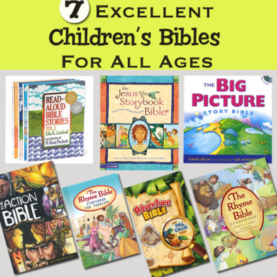 7 Excellent Children's Bibles