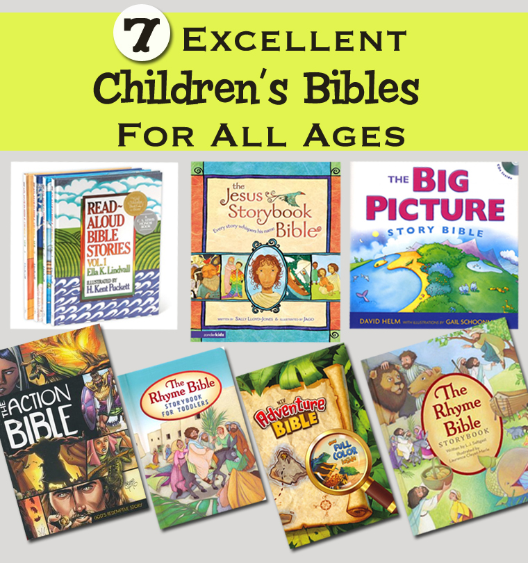 There are a LOT of bad children's Bibles on the market. Here are 7 excellent children's bibles that have good theology, illustrations, and engaging writing.