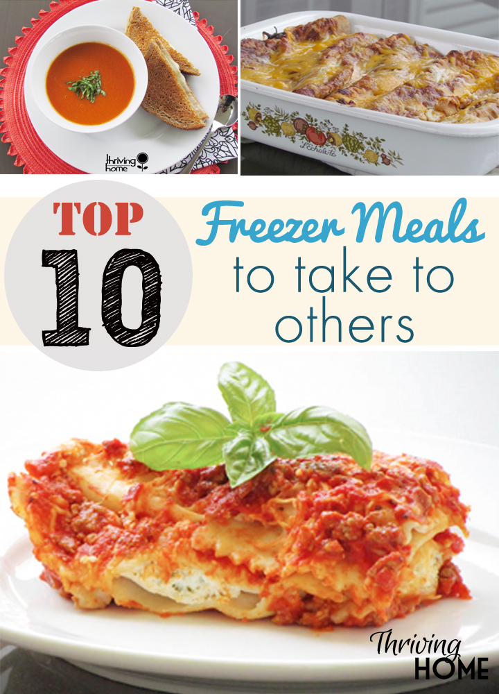 Top 10 freezer meals to take to others thriving home freezer meals to take to others forumfinder Choice Image