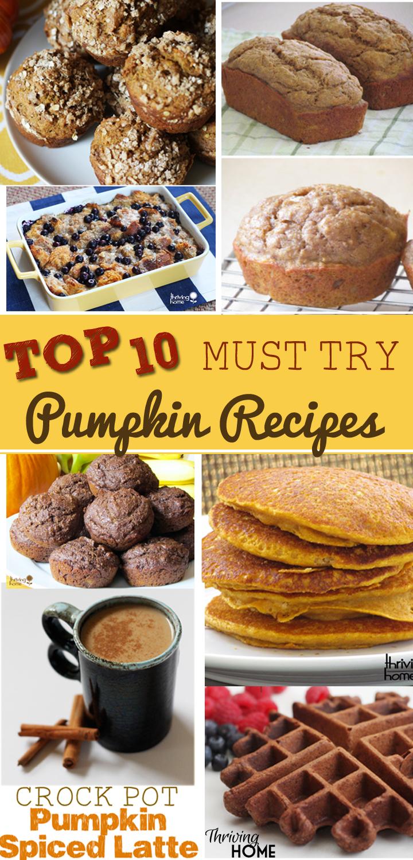 Top 10 Must Try Pumpkin Recipes