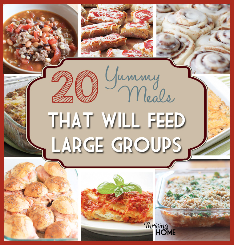 Food Ideas For Feeding A Large Group
