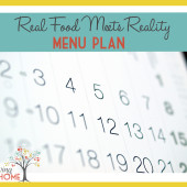 """Real Food Meets Reality"" Menu Plan: October 26-November 1"