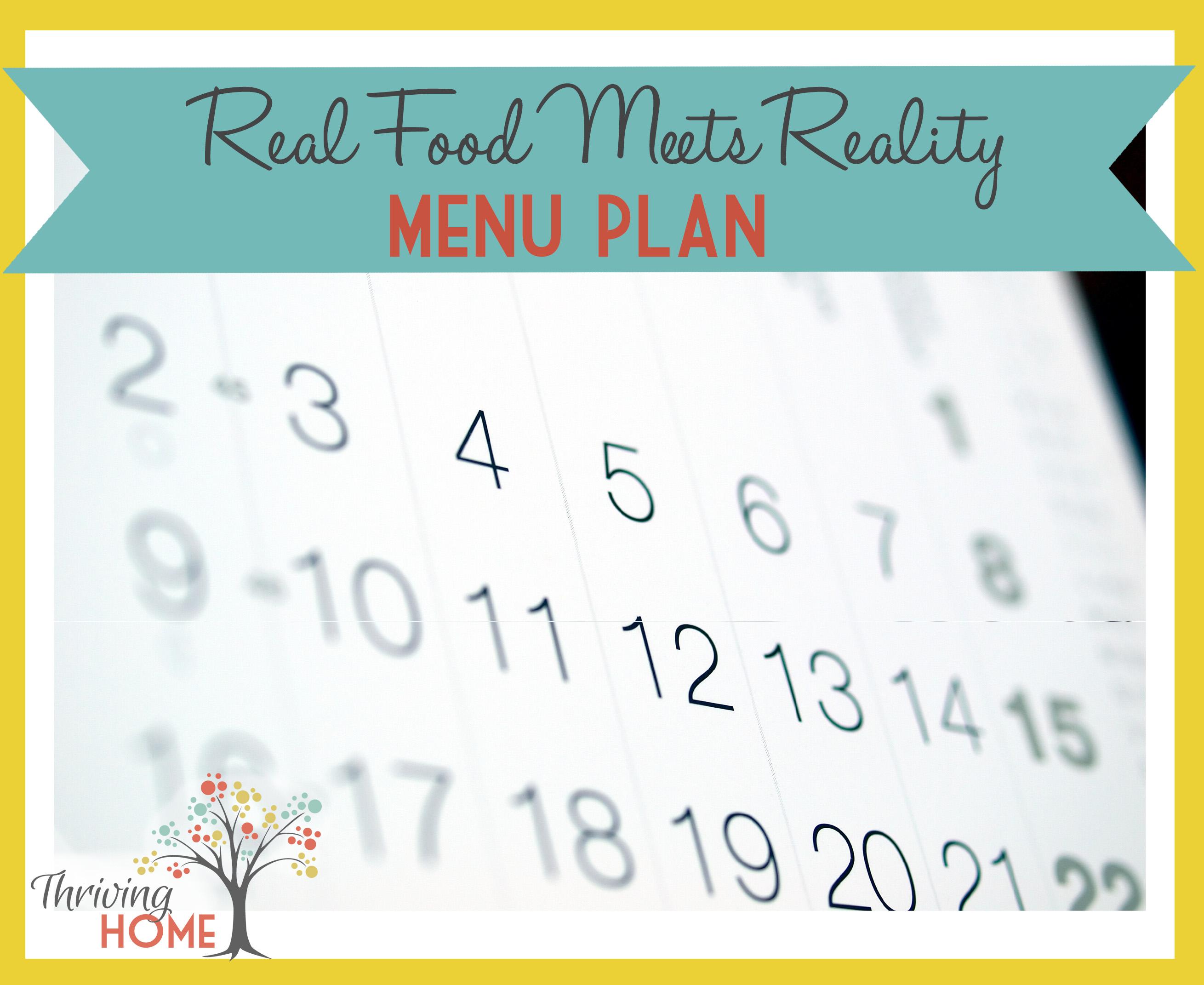 """Real Food Meets Reality"" Menu Plan"