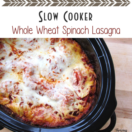 Slow Cooker Whole Wheat Spinach Lasagna