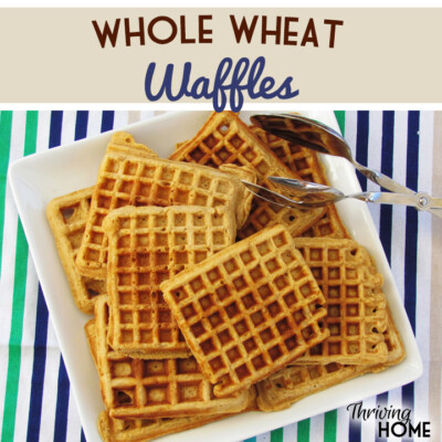 Whole Wheat Waffles--Real Food Version of Eggo! {Freezer Meal}