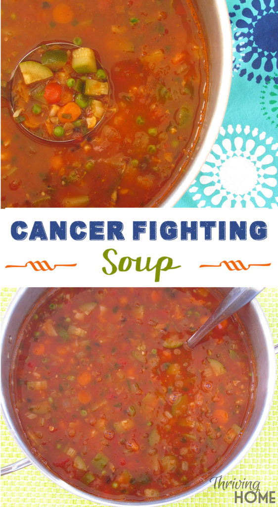 Cancer fighting soup recipe thriving home the perfect combo of vegetables beans and lentils to help fight inflammation in the cancer forumfinder Image collections