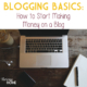 How to start making money on a blog