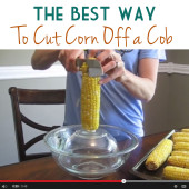 Best way to cut corn off a cob