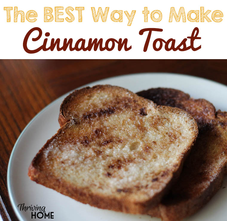By far, the best way to make cinnamon toast. A simple trick that you'll be so glad you tried. | Thriving Home
