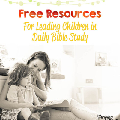 Free resources in leading children in daily Bible study.