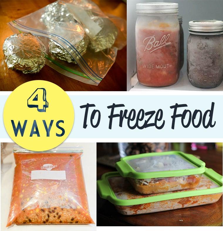 Four Ways to Freeze Food