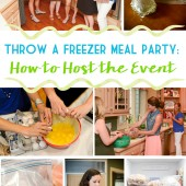 Throw a Freezer Meal Party: How to Host the Event