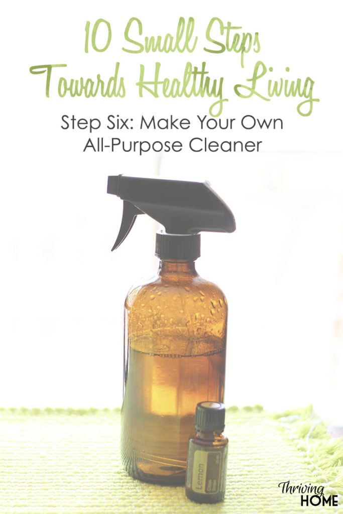 Reduce the chemicals in your home and save money by making your own simple household cleaner! #healthyliving #smallsteps