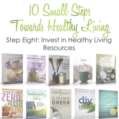 Healthy Living Small Step #8: Invest in Resources