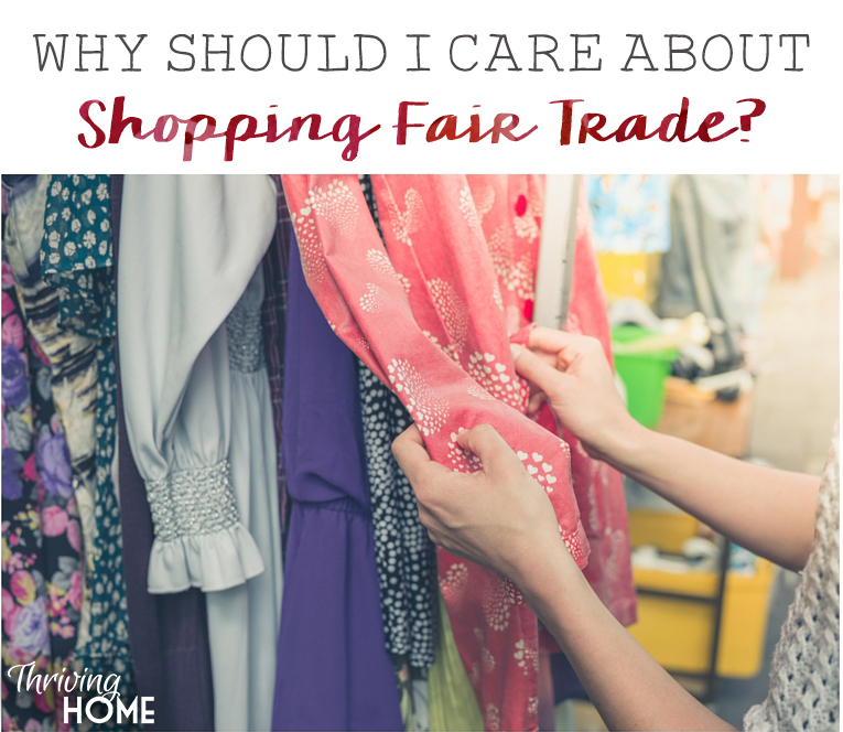 Why Should I Care About Shopping Fair Trade?