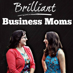 brilliantbusinessmomspodcastheader 300by 300
