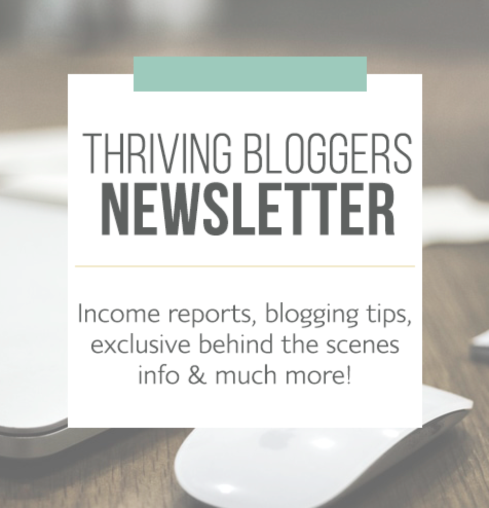 When you sign up for our Thriving Bloggers Newsletter you will begin receiving our exclusive series of once-a-week short emails packed full of valuable blogging information and advice. We've purposely made each email digestible and something you can quickly take action on for your blog.