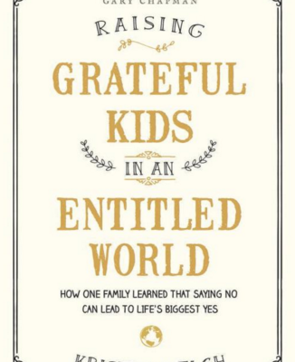 Raising Grateful Kids in an Entitled World {Parenting Book Review}