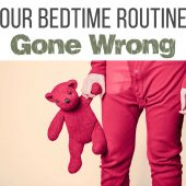 Our Bedtime Routine... Gone Wrong