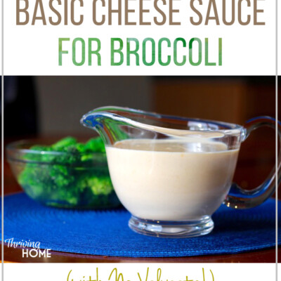 This all-natural basic cheese sauce transforms vegetables, leaving my family always asking for more! It also works as a delicious sauce over pasta, meat, or rice. Best of all, NO VELVEETA! #realfood