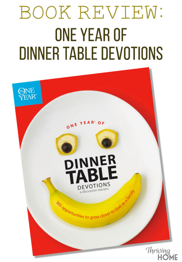 Book Review Of One Year Of Dinner Table Devotions Thriving Home - Book table for dinner