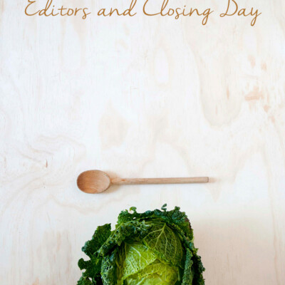 Publishing a Cookbook: Editors and Closing Day