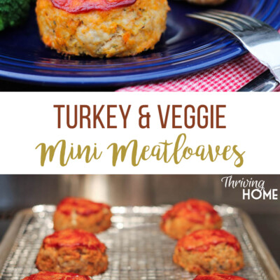 These Mini Turkey and Veggie Meatloaves are a kid-favorite and a great way to sneak in extra nutrition!