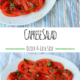 Caprese Salad - A quick and easy summer side to help use up all those delicious garden tomatoes.