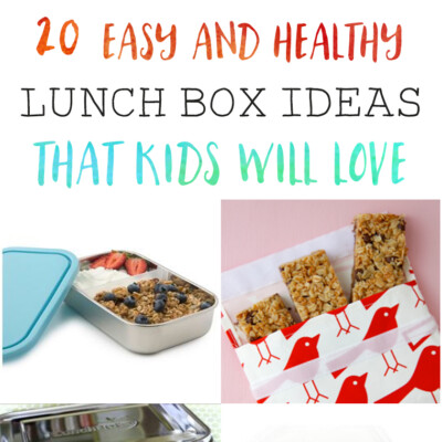 20 Easy and Healthy Lunch Box Ideas That Kids Will Love