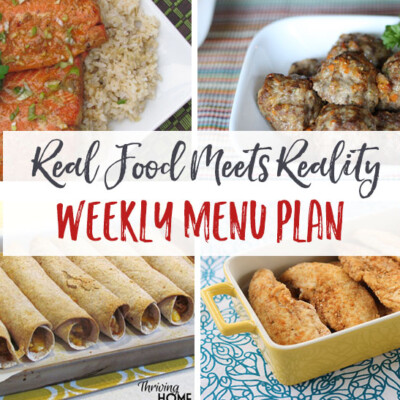 """Real Food Meets Reality"" Menu Plan: September 26-October 2"