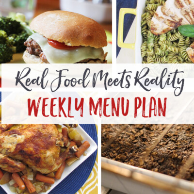 """Real Food Meets Reality"" Menu Plan: September 5-11"