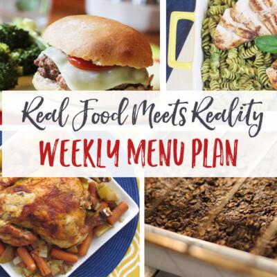 """Real Food Meets Reality"" Menu Plan: September 5-11"