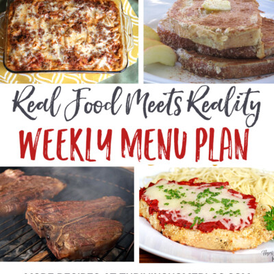 """Real Food Meets Reality"" Menu Plan: September 19-25"
